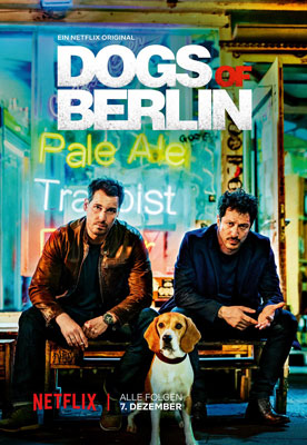 Dogs Of Berlin - NETFLIX, Regie Christian Alvart